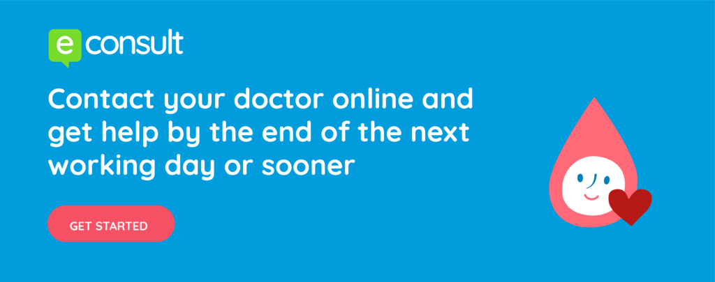 eConsult Contact your online and get help by end of the next working day or sooner  Get started